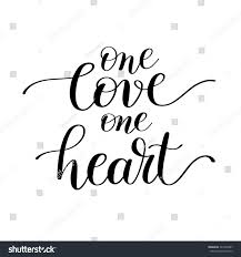 Quotes About Home Decor One Love One Heart Handwritten Lettering Stock Vector 523334401