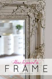 Bathroom Mirror Ideas Diy by How To Paint A Mirror Frame To Give It Depth And Dimension Great
