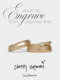 engrave wedding ring what should i engrave in my wedding ring natsumi