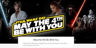 google celebrates star wars day on google play with discounts on