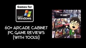 Cabinet Tools 60 Arcade Cabinet Pc Game Reviews With Tools Youtube