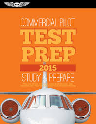 commercial pilot test prep 2015 study u0026 prepare pass your test