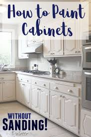 best paint for kitchen cabinets diy the best way to paint kitchen cabinets no sanding