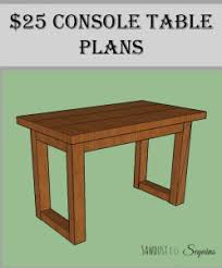 Free Small Wooden Table Plans by 25 Console Table With Free Plans Sawdust To Sequins