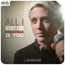 all i want for christmas is you single by chase holfelder on