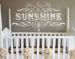 You Are My Sunshine Wall Decor Wall Decoration You Are My Sunshine Wall Sticker Lovely Home
