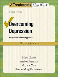 overcoming depression a cognitive therapy approach treatments