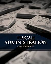 fiscal administration 9th edition 9781133594802 cengage