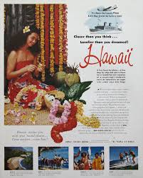hawaii travel bureau 1953 hawaii travel advertisement hawaiian leis