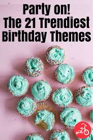 birthday themes for 23 best birthday party themes for kids