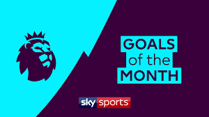 of the month vote goals of the month in the premier league for march