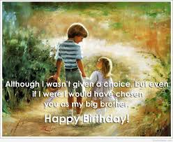 Happy Birthday Wishes To Big Happy Birthday My Brothers With Wallpapers Images Hd Top