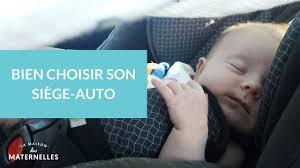 comment choisir un siege auto bien choisir siège auto la maison des maternelles lmdm