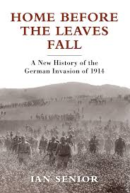 home before the leaves fall a new history of the german invasion