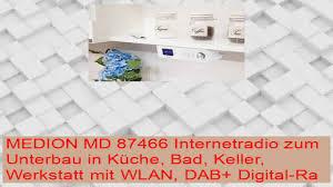 internetradio küche medion md 87466 internetradio zum unterbau in küche bad keller