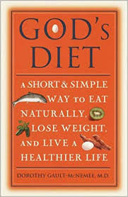 god u0027s diet a short u0026 simple way to eat naturally lose weight