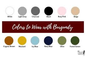 what color goes with green what colors make burgundy burgundy color guide