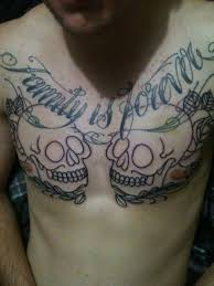 skulls and family is forever chest tattooshunt com