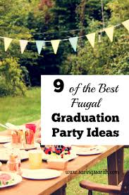 graduation party ideas 9 of the best frugal graduation party ideas earning and saving