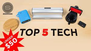top 5 best cool tech under 50 35 youtube