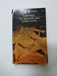 the bacchae and other plays penguin classics euripides philip