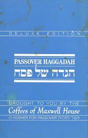 haggadah maxwell house the passover haggadah tc library