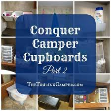 Small Space Living Part 2 by Products And Ideas For Space Saving Camper Organization Cupboard
