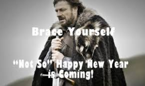 Meme Brace Yourself - meme happy new year 2018 funniest memes of all time