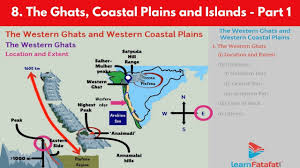 eastern and western ghats the ghats coastal plains and islands geography std 10 ssc part 1
