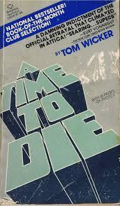 a time to die tom wicker 9780345289933 amazon com books