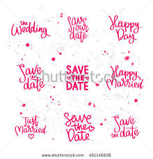 wedding quotes calligraphy set wedding quotes save date just stock vector 451146838