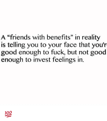 Not Good Enough Meme - a friends with benefits in reality is telling you to your face that