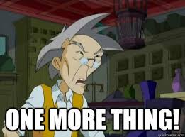 One More Thing Meme - one more thing jackie chan adventures uncle reaction memes for