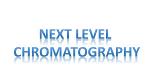 next level chromatography ppt download