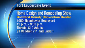 home design and remodeling show broward memorial day weekend events in s fla20160528150241 6137967 ver1 0 jpg