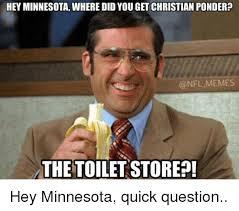 Ponder Meme - hey minnesota where did you get christian ponder memes the to hey