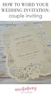 best 20 how to word wedding invitations ideas on pinterest how