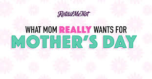 retail me not amazon black friday mother u0027s day infographic what gift does mom really want