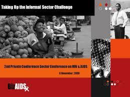 Challenge Hiv Taking Up The Informal Sector Challenge 6 November Nd