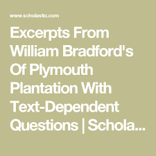 history of plymouth plantation by william bradford excerpts from william bradford s of plymouth plantation with text