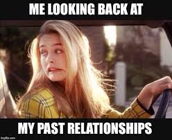 Clueless Meme - image tagged in clueless relationships imgflip