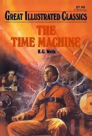 paperback 6 14 the time machine great illustrated classics by