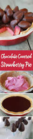 best 25 chocolate strawberry pie ideas on pinterest chocolate