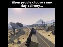 Delivery Meme - when people choose same day delivery meme youtube