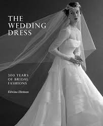 wedding fashion the wedding dress 300 years of bridal fashions te papa