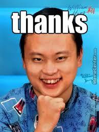 Thanks Meme - william hung meme she bangs thanks by guest 42747 meme center