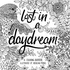 lost in a daydream a colouring adventure illustrated by rosalind