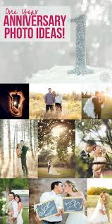 wedding anniversary ideas one year anniversary photo ideas happily after etc
