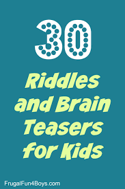 riddles and brain teasers for kids