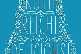publish house random house will publish ruth reichl u0027s novel delicious eater